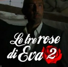 Le tre rose di Eva 2 streaming video ottava