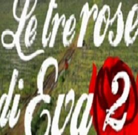 Anticipazioni Le Tre Rose di Eva 2
