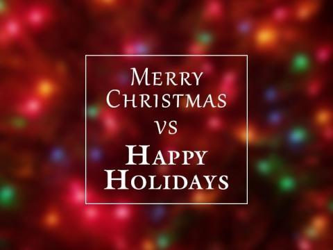 39 Merry Christmas 39 Vs 39 Happy Holidays 39 Debate Splits