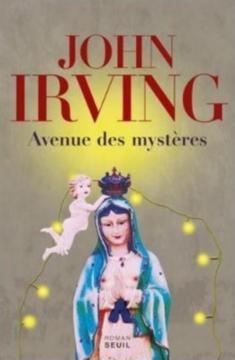John Irving : Avenue des mystères