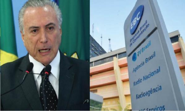 Michel Temer e EBC - Foto/Reprodução