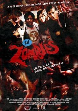 AJ Zombies una película latinoamericana de Daniel Martin Rodríguez.