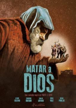 Matar a Dios una comedia negra de Payé y Pinto.