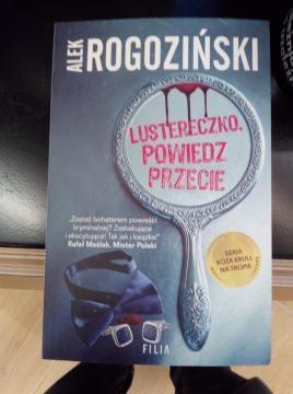Okładka powieści Alka Rogozińskiego (fot. Krzysztof Krzak)