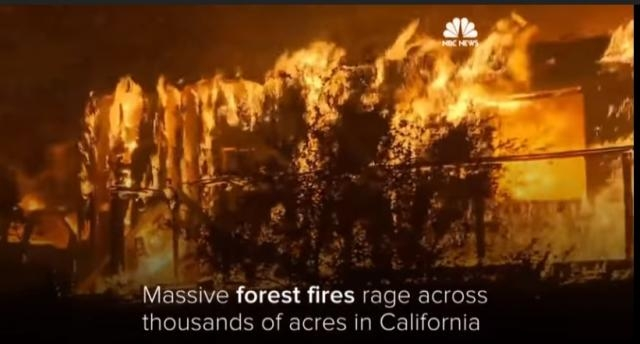 Massive Forest Fires Rage Through California Image credit | NBC News| YouTube