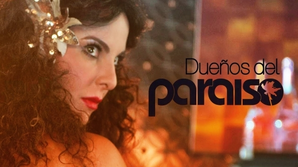 Dueños del paraíso, nueva telenovela.