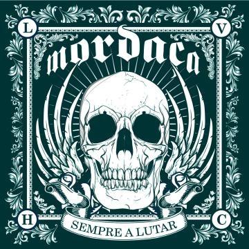 Mordaça - Sempre A Lutar - Hardcore nacional