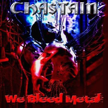 Chastain - We Bleed Metal - Heavy metal clássico