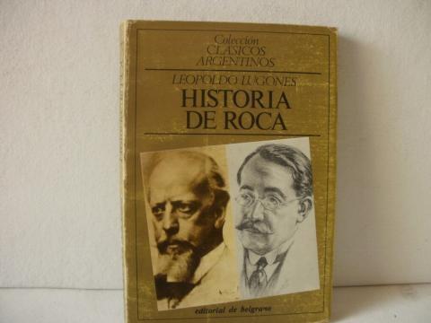 Roca y Leopoldo Lugones, el nacionalismo