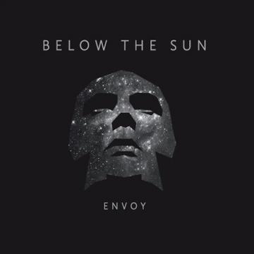 Below The Sun com 'Envoy', o melhor álbum do mês