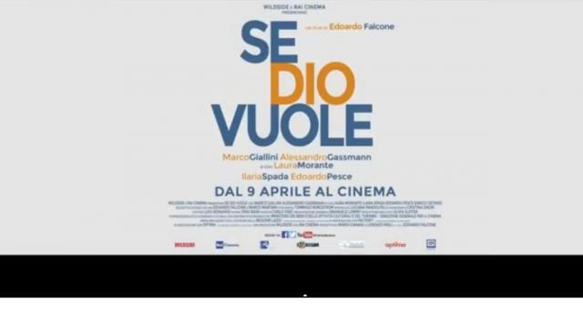 Film aprile 2015 cinema 'Se dio vuole'