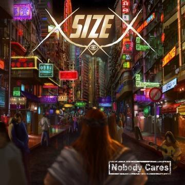 Nobody Cares, o primeiro trabalho dos X-Size