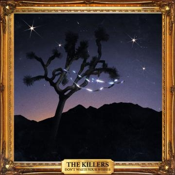 3 The Killers Don't Waste Your Wishes - http://www.josepvinaixa.com/