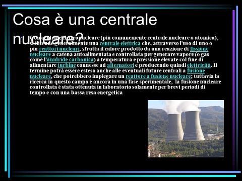 Le centrali nucleari Di: Giulia Canini 3°A Fonti: - ppt scaricare - slideplayer.it