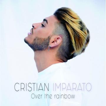 La copertina del nuovo singolo Over the Rainbow di Cristian Imparato