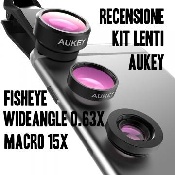 Aukey Kit 3 obiettivi smartphone recensione : Fisheye 198°, Wideangle 0,63x, Macro 15x