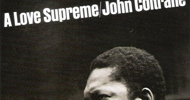 Gigadiscos: John Coltrane - A Love Supreme 1965 y 2000 ( Deluxe ... - blogspot.com