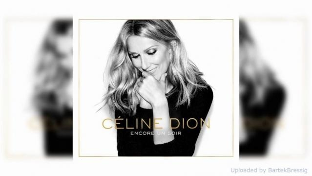 Celine Dion - Encore Un Soir - lyricscity.com