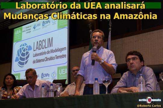 Laboratório da UEA analisará Mudanças Climáticas na Amazônia ... - com.br
