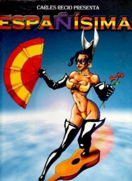 Aspecto de la superheroína Españísima, creada por Carles Recio, el protagonista de un hecho insólito.