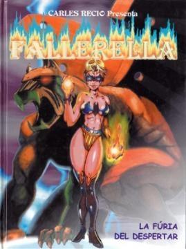 La otra superheroína de Carles Recio, Fallerella, que lucha por la valencianidad de Valencia.