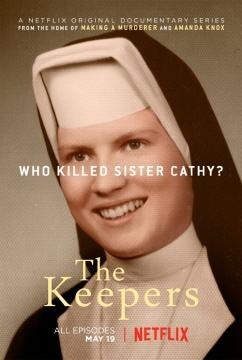 Netflix series The Keepers investigates the unsolved murder of Sister Cathy Cesnik