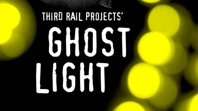 'Ghost Light' was created by a theater company called Third Rail Projects. / Photo via Amanda Kaus and Third Rail Projects, used with permission.