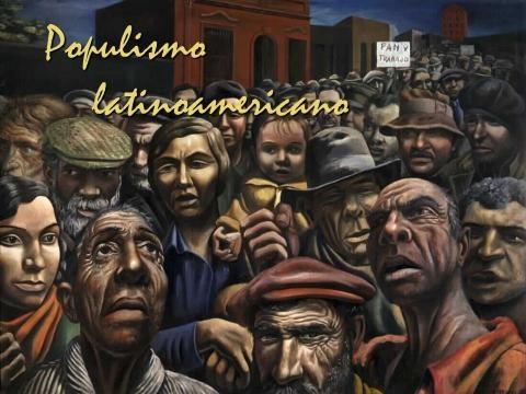 Populismo Latinoamericano: