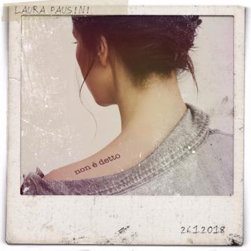 Non è detto Laura Pausini nuovo singolo