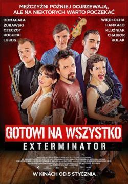 Plakat filmu 'Gotowi na wszystko. Exterminator'(fot. materiały prasowe)