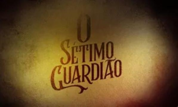 O Sétimo Guardião substituirá a novela Segundo Sol