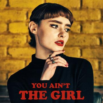 You Ain't The Girl was released on 16 February 2018 - Photo by Paul Hammond