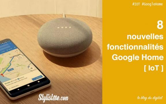 Fonctionnalités Google Home : Tout ce que vous pouvez faire avec ! - stylistme.com