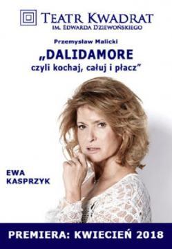 Ewa Kasprzyk na plakacie spektaklu 'DalidAmore' (fot. Teatr Kwadrat w Warszawie)