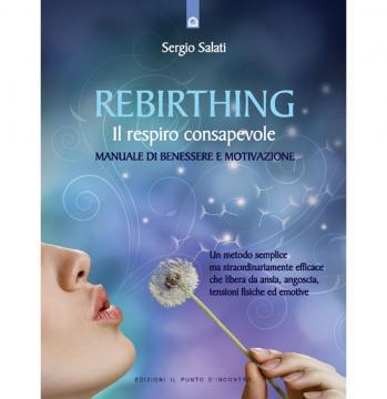 La copertina del libro 'Rebirthing, il respiro consapevole' di Sergio Salati