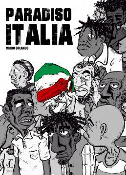'Paradiso Italia', graphic novel di Mirko Orlando.