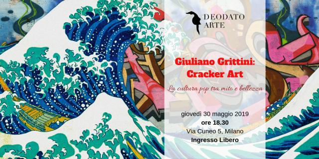 Giuliano Grittini Cracker Art la Cultura Pop tra Mito e Bellezza
