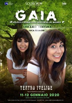 Locandina di 'Gaia in veloce, scherzoso discorso al mondo' di e con Stefania Ventura