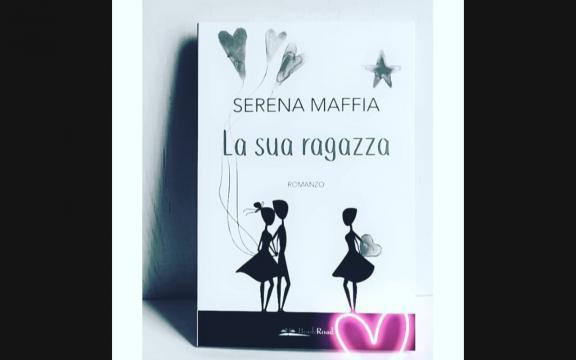 'La sua ragazza' di Serena Maffia
