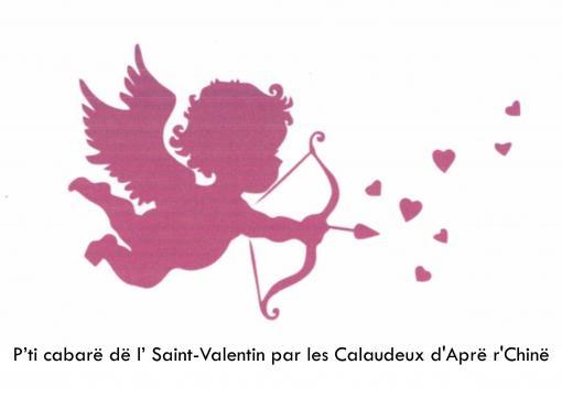 P'ti cabarë dë l'Saint-Valentin par les Calaudeux d'Aprë r'Chinë ... - culturecollines.com