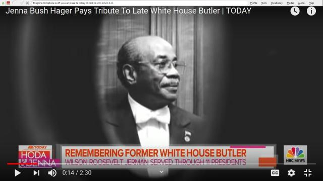 Wilson Roosevelt Jerman was tenderly remembered as 'Mr. Jerman' by Jenna Bush Hager and 10 other first families. [Image Source: TODAY/YouTube]