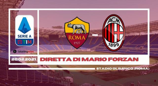 (Diretta) Roma - Milan chiude la giornata di Serie A alle ore 20.45 stadio Olimpico di Roma