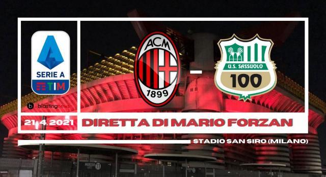Serie A: Il Milan ospita il Sassuolo alle ore 18.30 di mercoledì 21 Aprile 2021. Stadio San Siro