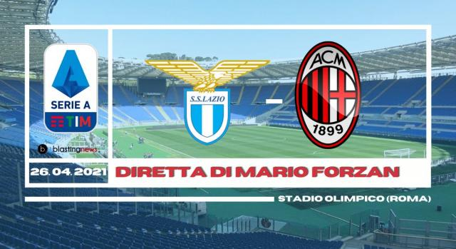 Serie A: scontro Champions League Lazio - Milan alle ore 20.45 del 26 Aprile.