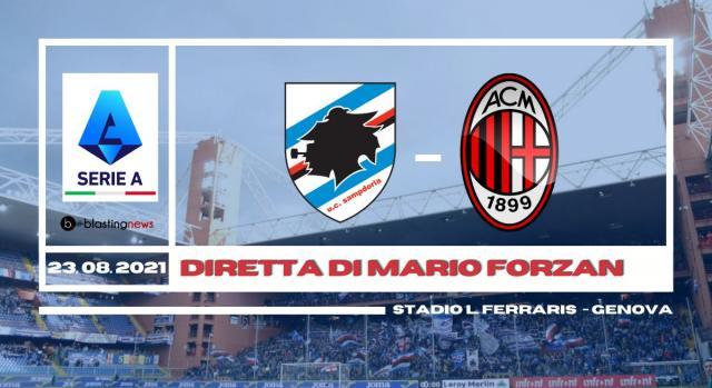 Sampdoria - Milan chiude la prima giornata di Serie A alle ore 20.45