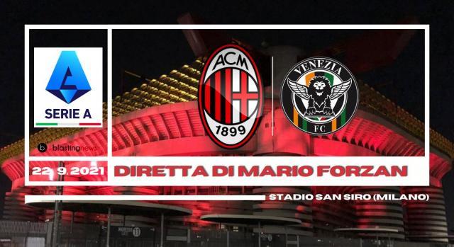 Serie A: Turno infrasettimanale tra Milan e Venezia